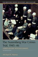 The Nuremberg War Crimes Trial 1945 46