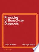Principles Of Bone X Ray Diagnosis