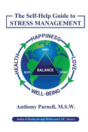 The Self Help Guide To Stress Management