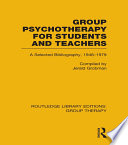 Group Psychotherapy for Students and Teachers  RLE  Group Therapy