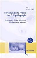 Forschung und Praxis der Frühpädagogik