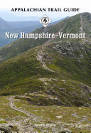 Appalachian Trail Guide to New Hampshire Vermont