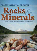 Rocks and Minerals of Washington and Oregon