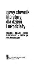 Nowy słownik literatury dla dzieci i młodzieźy
