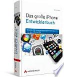 Das gro  e iPhone Entwicklerbuch