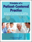 Principles of a Patient-Centered Practice