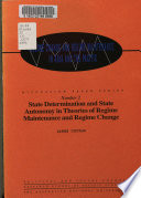 State Determination and State Autonomy in Theories of Regime Maintenance and Regime Change