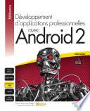 D  veloppement d applications professionnelles avec Android 2
