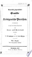 Romantisch-geographisches Gemälde des Königreichs Preussen, ... Neue Ausgabe