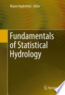 Fundamentals of Statistical Hydrology