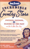 Joey Green S Incredible Country Store