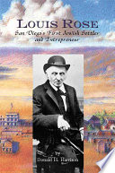 Louis Rose  San Diego s First Jewish Settler and Entrepreneur