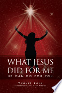 What Jesus Did For Me