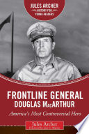 Frontline General  Douglas MacArthur