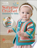 Surprise Crochet Sweaters for Baby