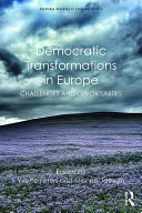 Democratic Transformations in Europe