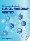 Self Assessment Questions For Clinical Molecular Genetics