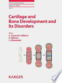 Cartilage And Bone Development And Its Disorders book