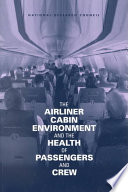 The Airliner Cabin Environment And The Health Of Passengers And Crew