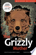 The Grizzly Mother