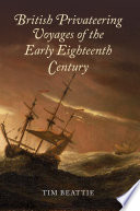 illustration du livre British Privateering Voyages of the Early Eighteenth Century