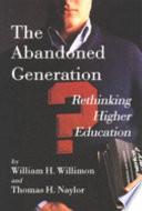 The Abandoned Generation