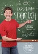 Pardon My Spanglish