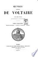 Oeuvres completes de Voltaire avec des notes et une notice sur la vie de Voltaire