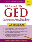 McGraw Hill s GED Language Arts  Reading Workbook