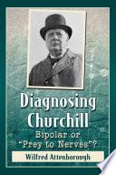 Diagnosing Churchill