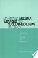Monitoring Nuclear Weapons And Nuclear Explosive Materials