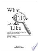 What White Looks Like