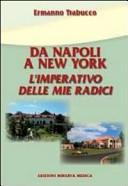 Da Napoli a New York. L'imperativo delle mie radici