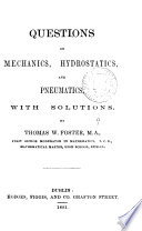 Questions on mechanics  hydrostatics and pneumatics  with solutions