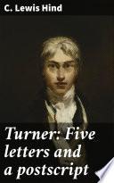 Turner  Five letters and a postscript Book PDF