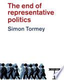 The End of Representative Politics Book PDF