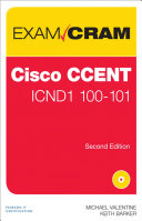 Cisco CCENT ICND1 100 101 Exam Cram