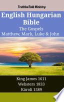 English Hungarian Bible The Gospels Matthew Mark Luke John