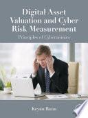Digital Asset Valuation And Cyber Risk Measurement