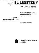 El Lissitzky: life, letters, texts