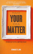 Make Your Idea Matter