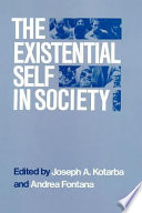 The Existential Self in Society