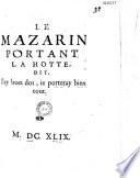 Le Mazarin portant la hotte dit    J ay bon dos   ie porteray bien tout   en vers