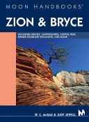 Moon Handbooks Zion and Bryce