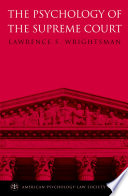 The Psychology Of The Supreme Court : supreme court, more and more people have become...