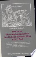 Das neue Tier- und Arzneibuch des Doktor Michael Herr A.D. 1546