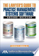 The Lawyer s Guide to Practice Management Systems Software