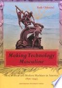 Making Technology Masculine