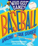 Who Got Game?: Baseball Book