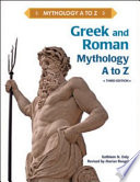 Greek and Roman Mythology, A to Z